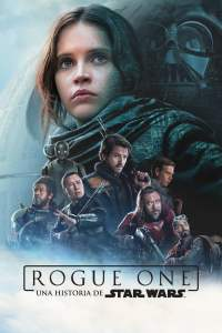 Rogue One Una historia de Star Wars – Latino HD 1080p – Online