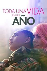 Toda una vida en un año – Life in a Year – Latino HD 1080p – Online