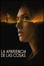 La apariencia de las cosas – Latino HD 1080p – Online