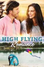 High Flying Romance – Amor en las Alturas – Latino HD 1080p – Online