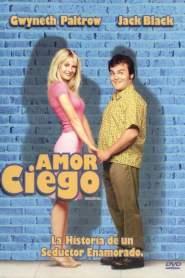 Amor ciego – Latino HD 1080p – Online
