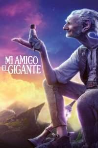 El buen amigo gigante – Mi Amigo El Gigante – Latino HD 1080p – Online