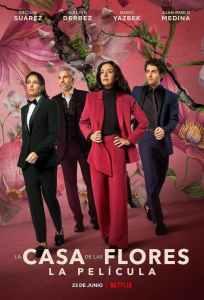 La Casa de Las Flores: La Película – Latino HD 1080p – Online