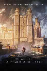The Witcher: La pesadilla del lobo – Latino HD 1080p – Online