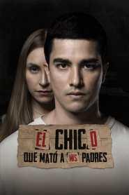 El Chico Que Mató A Mis Padres – Latino 1080p – Online