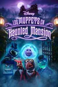 Muppets Haunted Mansion: La mansión hechizada – Latino 1080p – Online