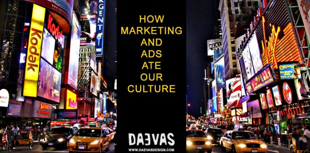 How Marketing And Ads Ate Our Culture image