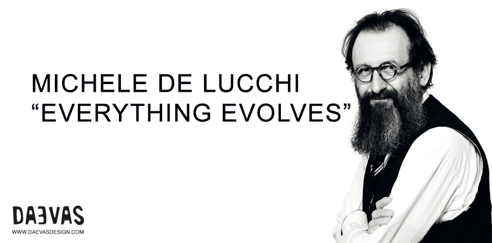 Michele De Lucchi | Everything Evolves Image