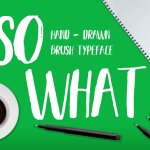 SO WHAT BRUSH Font Free