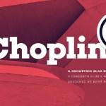 Choplin Font Family Free