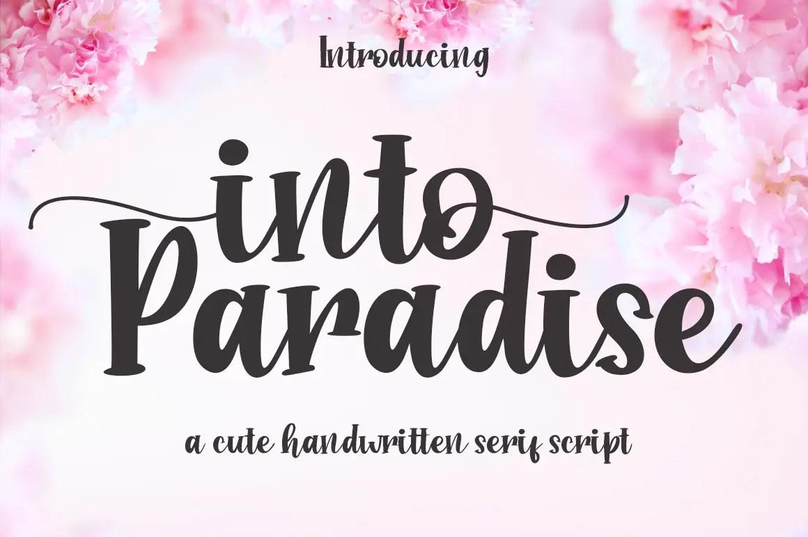 Into Paradise Script Font01
