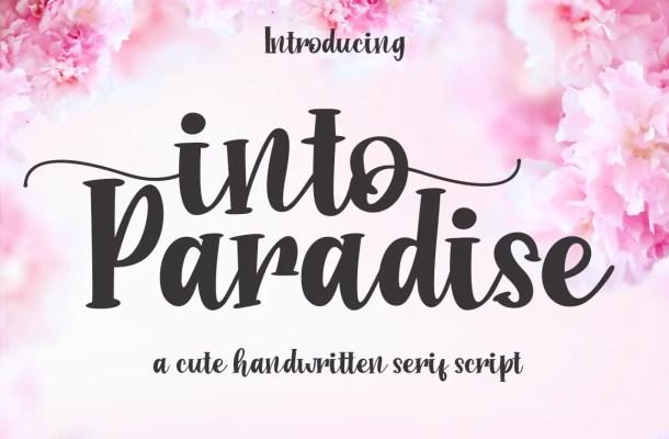 Into Paradise Script Font