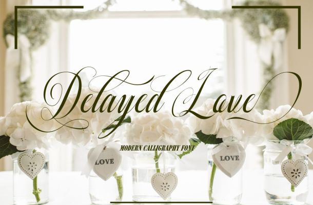 Delayed Love Calligraphy Script Font