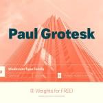 Paul Grotesk Sans Serif Typeface