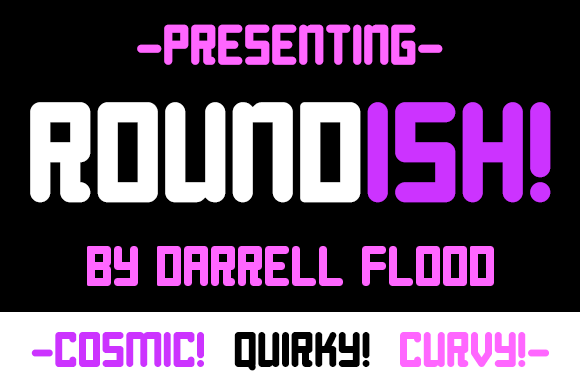 Roundish Display Font