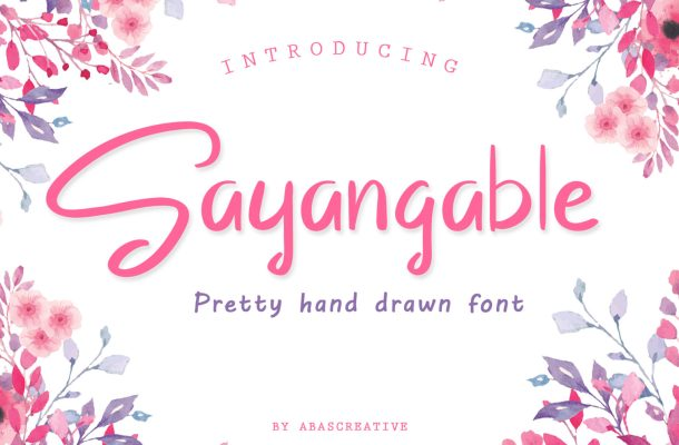Sayangable Hand drawn Font