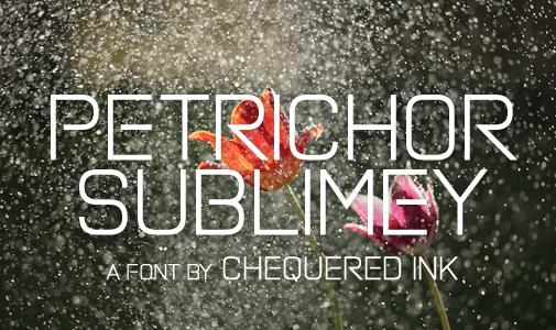 Petrichor Sublimey Sans Serif Font