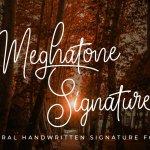 Meghatone Signature Font