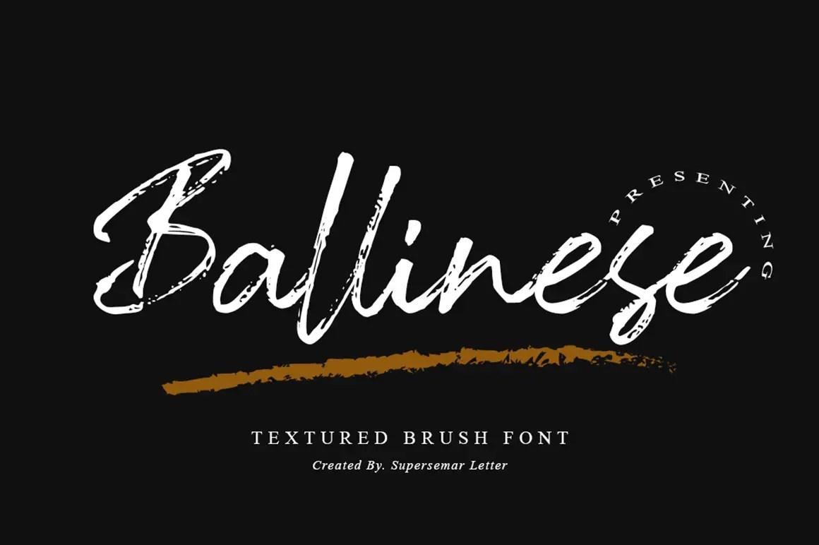 Ballinese Textured Brush Font -1