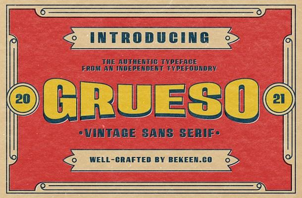 Grueso Font