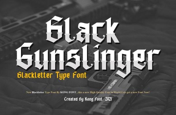 Black Gunslinger Font