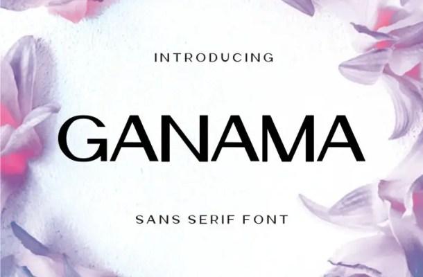 Ganama Font