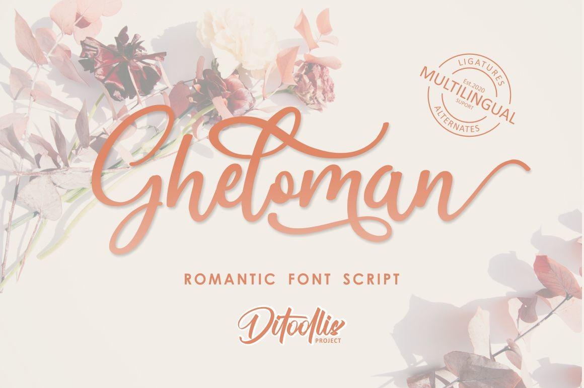 Gheloman Romantic Calligraphy Font -1