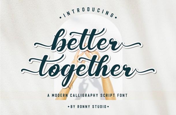 Better Together Font