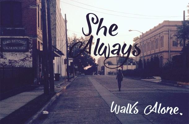 She Always Walks Alone Font Free