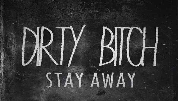 Dirty Bitch Font Free Download