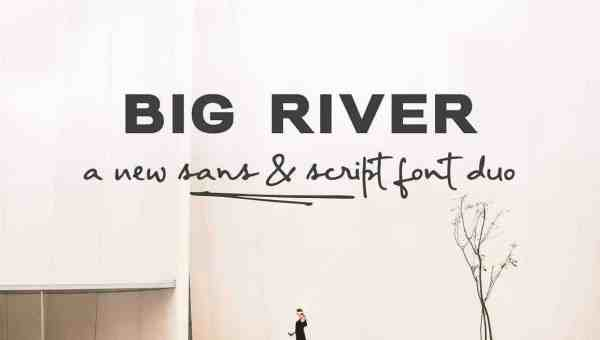 Big River Font Family Free Download