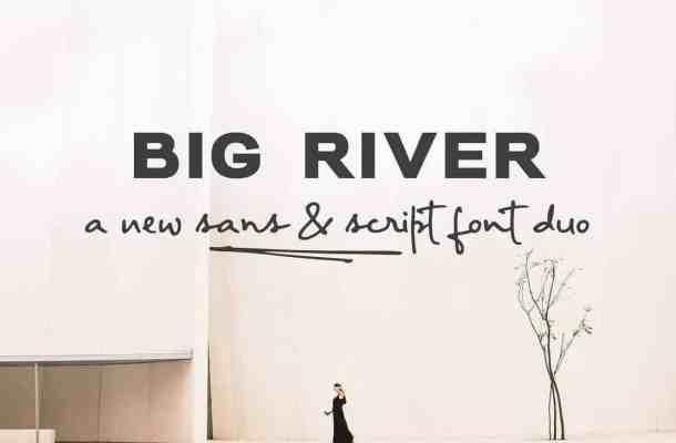 Big River Font Family Free Download