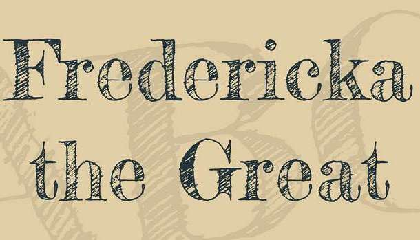 Fredericka the Great Font