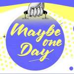 Maybe one Day Font