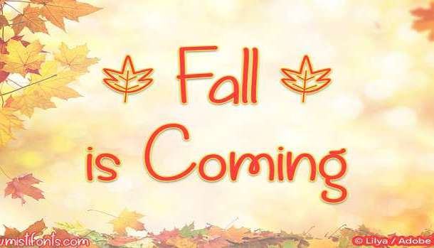 Fall is Coming Font