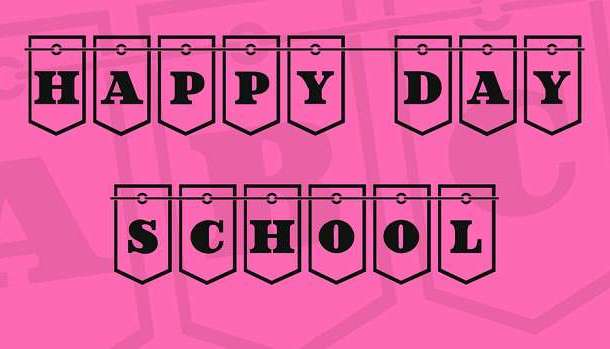 Happy Day at School Font