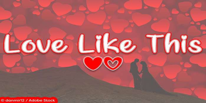 Love Like This Font