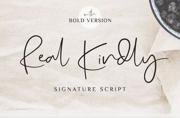 Real Kindly Signature Font