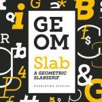 XXII Geom Slab™ Font Family