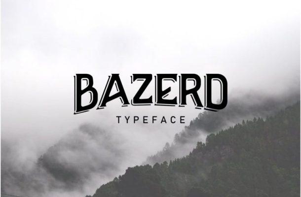 BAZERD Typeface