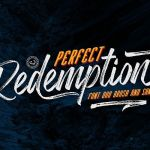 Perfect Redemption Brush Font