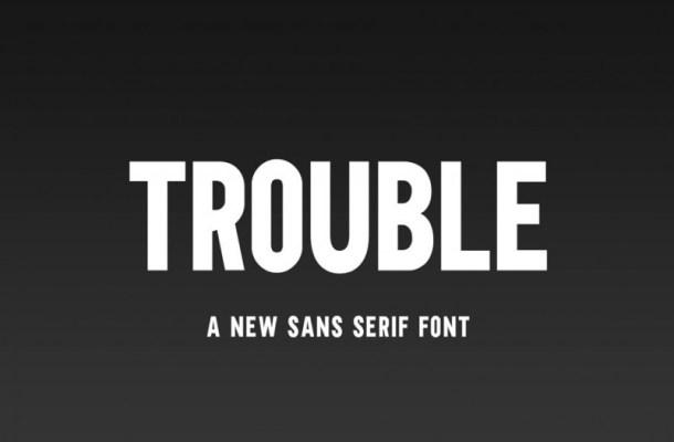 Trouble Sans Serif Font