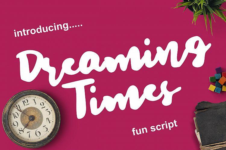 Dreaming Time Brush Font