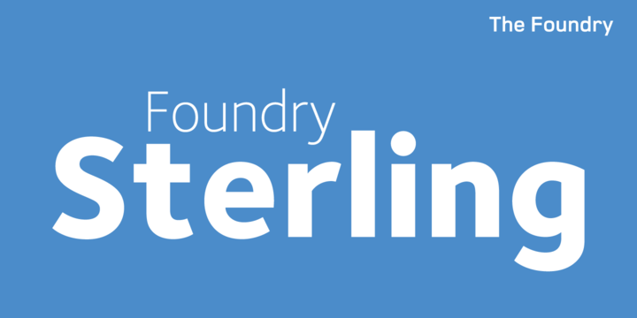 Foundry Sterling Font Family