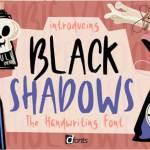 Black Shadows Font