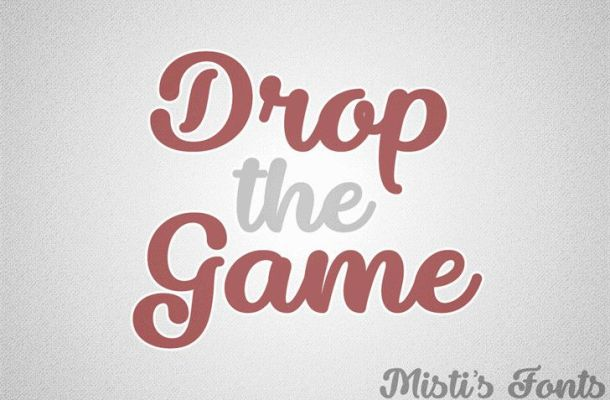 Drop the Game Script Font