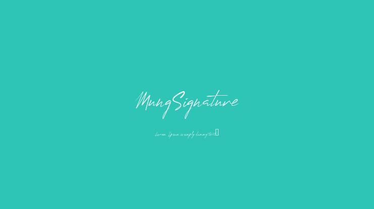 Mung Signature Font-1