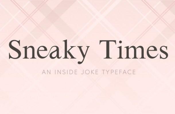Sneaky Times Font