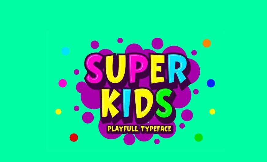Super Kids Font - Dafont Free