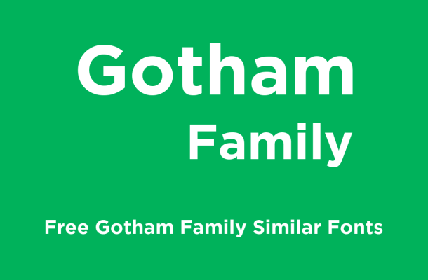 gotham family similar fonts